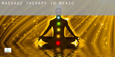 Massage therapy in  Mexico